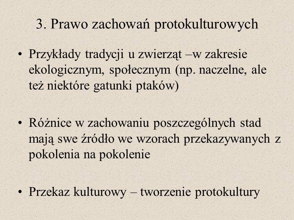 3. Prawo zachowań protokulturowych