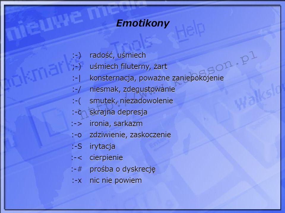 Emotikony :-) radość, uśmiech ;-) uśmiech filuterny, żart :-|