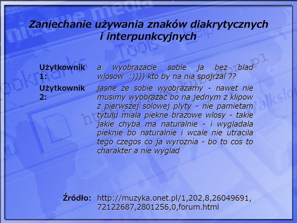 Zaniechanie używania znaków diakrytycznych i interpunkcyjnych