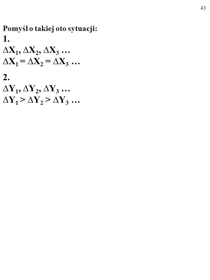 1. ∆X1, ∆X2, ∆X3 … ∆X1 = ∆X2 = ∆X3 … 2. ∆Y1, ∆Y2, ∆Y3 …