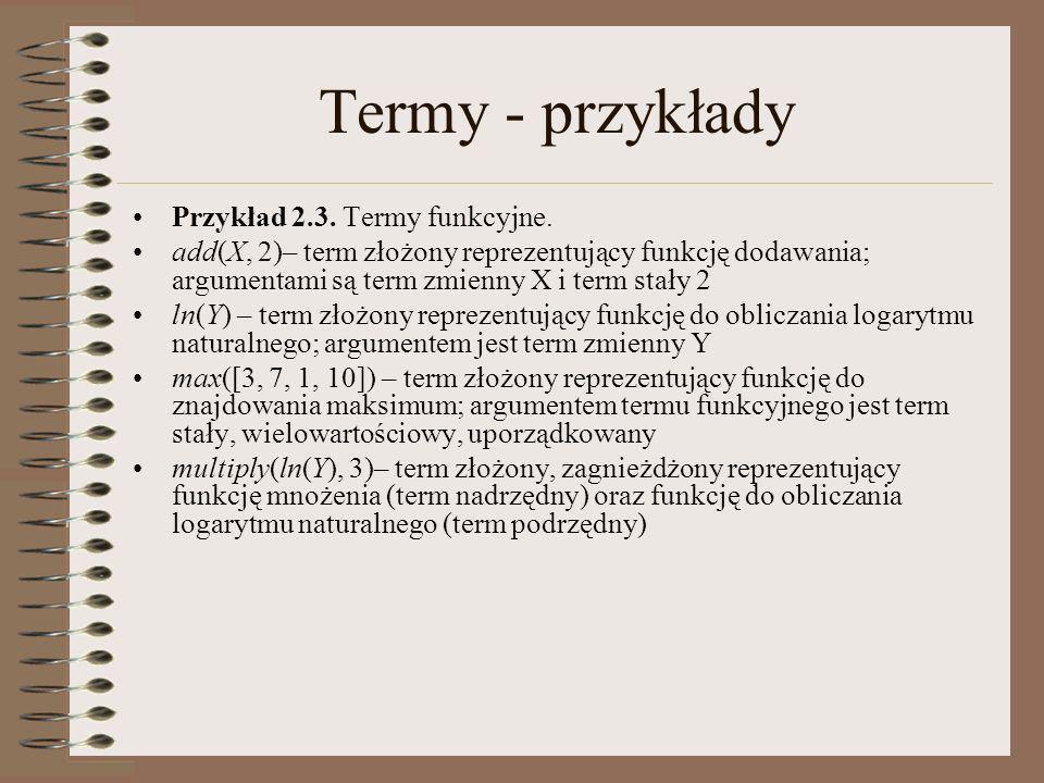 Termy - przykłady Przykład 2.3. Termy funkcyjne.