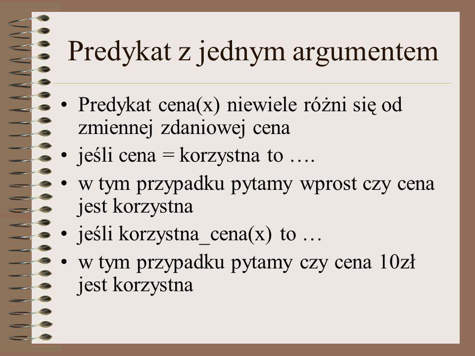 Predykat z jednym argumentem