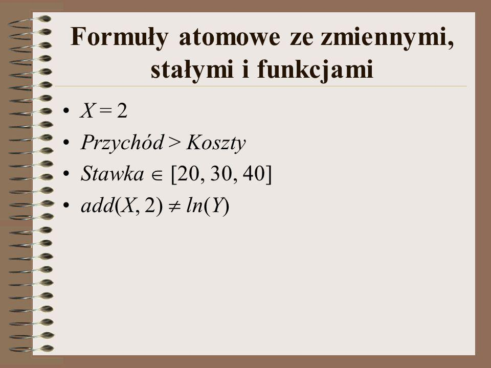Formuły atomowe ze zmiennymi, stałymi i funkcjami