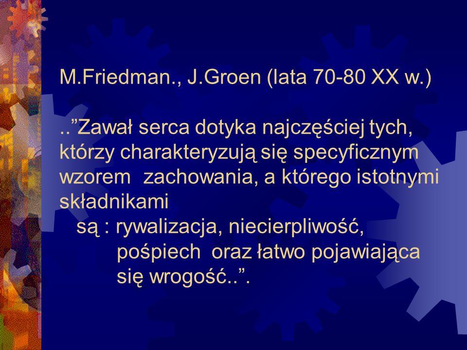 M. Friedman. , J. Groen (lata 70-80 XX w. )