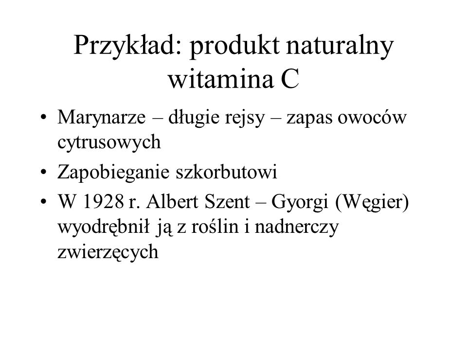 Przykład: produkt naturalny witamina C