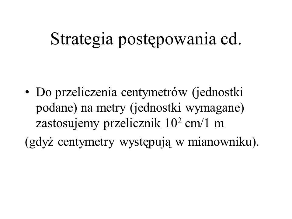Strategia postępowania cd.