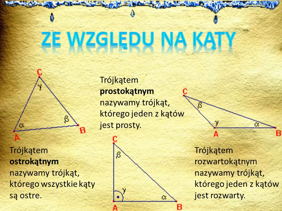 ZE WZGLĘDU NA KĄTYTrójkątem prostokątnym nazywamy trójkąt, którego jeden z kątów jest prosty.