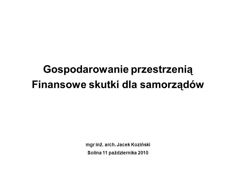 Gospodarowanie przestrzenią Finansowe skutki dla samorządów