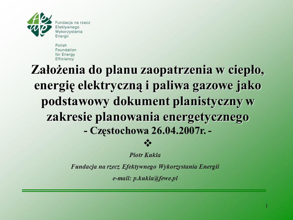 Założenia do planu zaopatrzenia w ciepło, energię elektryczną i paliwa gazowe jako podstawowy dokument planistyczny w zakresie planowania energetycznego