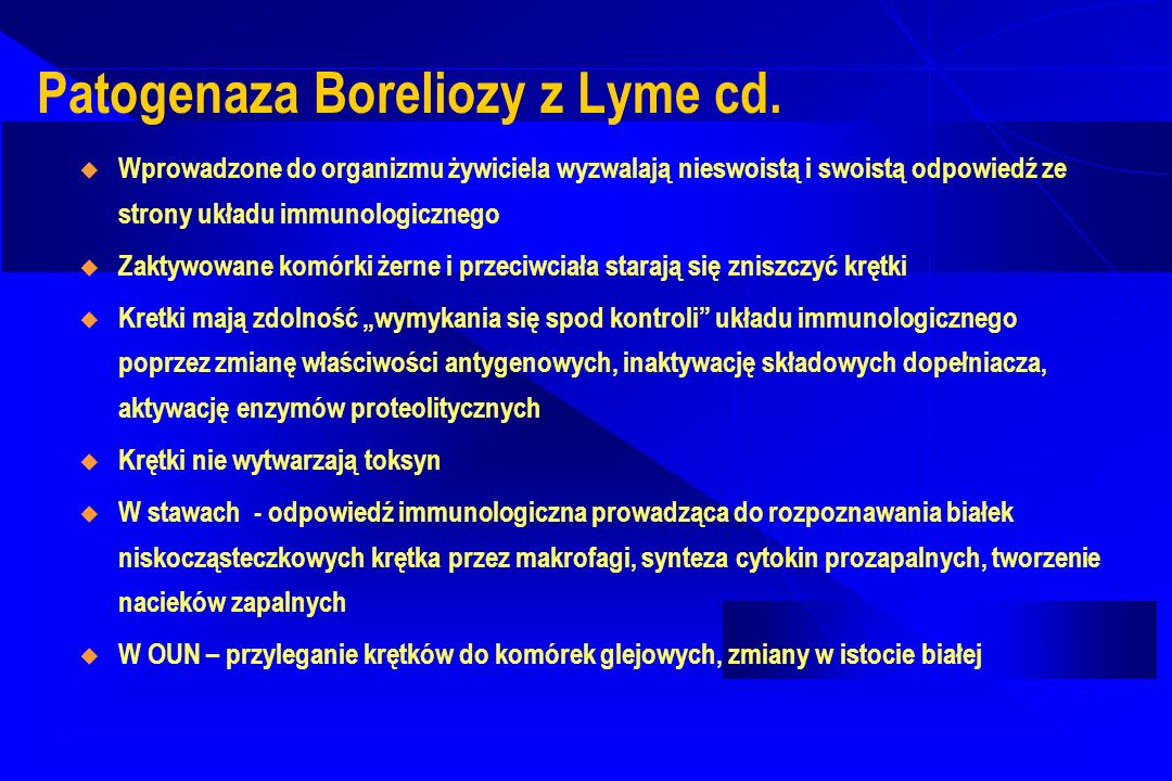 Patogenaza Boreliozy z Lyme cd.