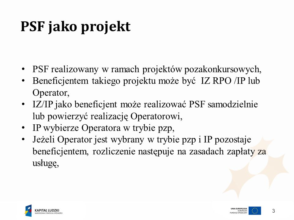 PSF jako projekt PSF realizowany w ramach projektów pozakonkursowych,