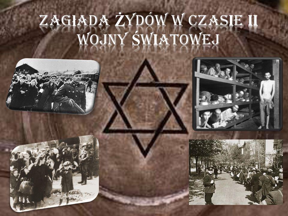 Zagłada Żydów w czasie II wojny Światowej