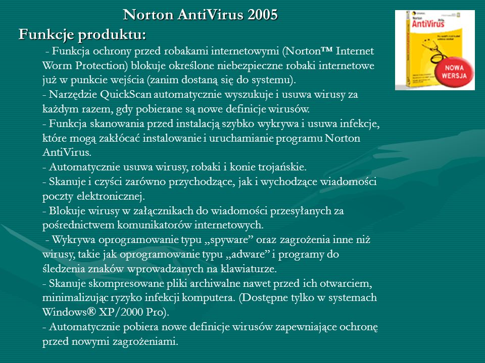 Norton AntiVirus 2005 Funkcje produktu: