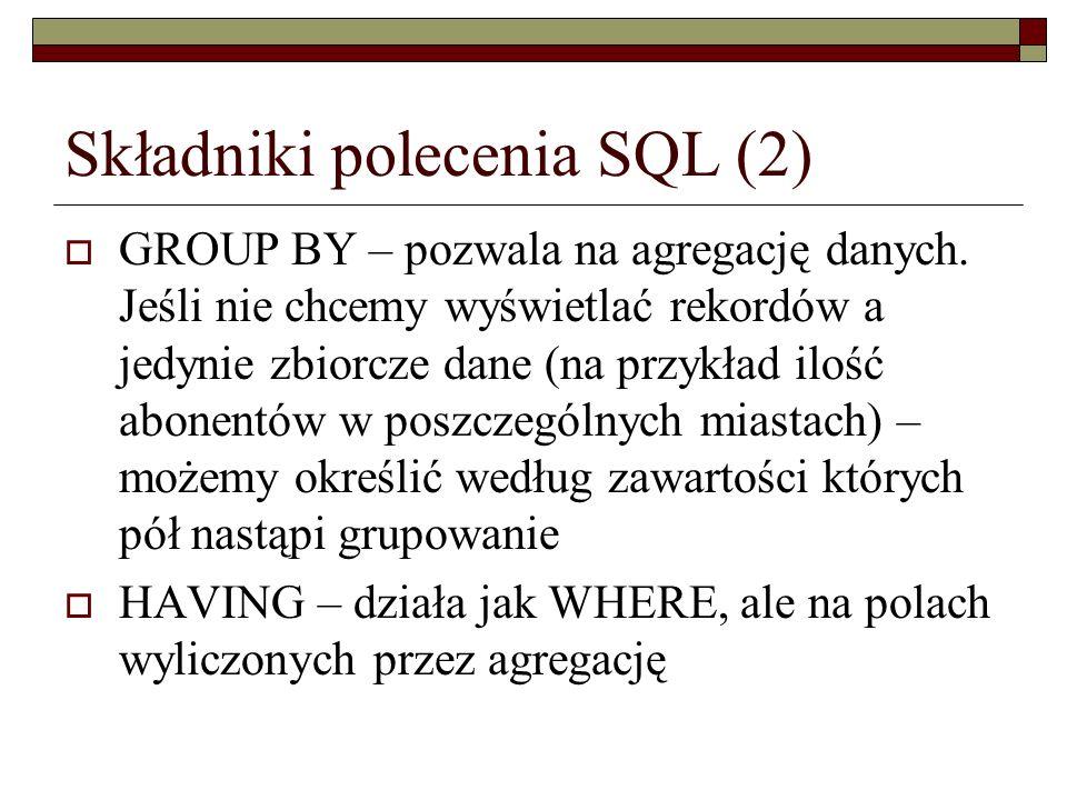 Składniki polecenia SQL (2)