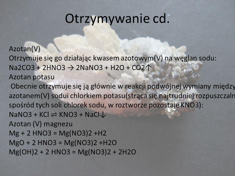 Otrzymywanie cd. Azotan(V)