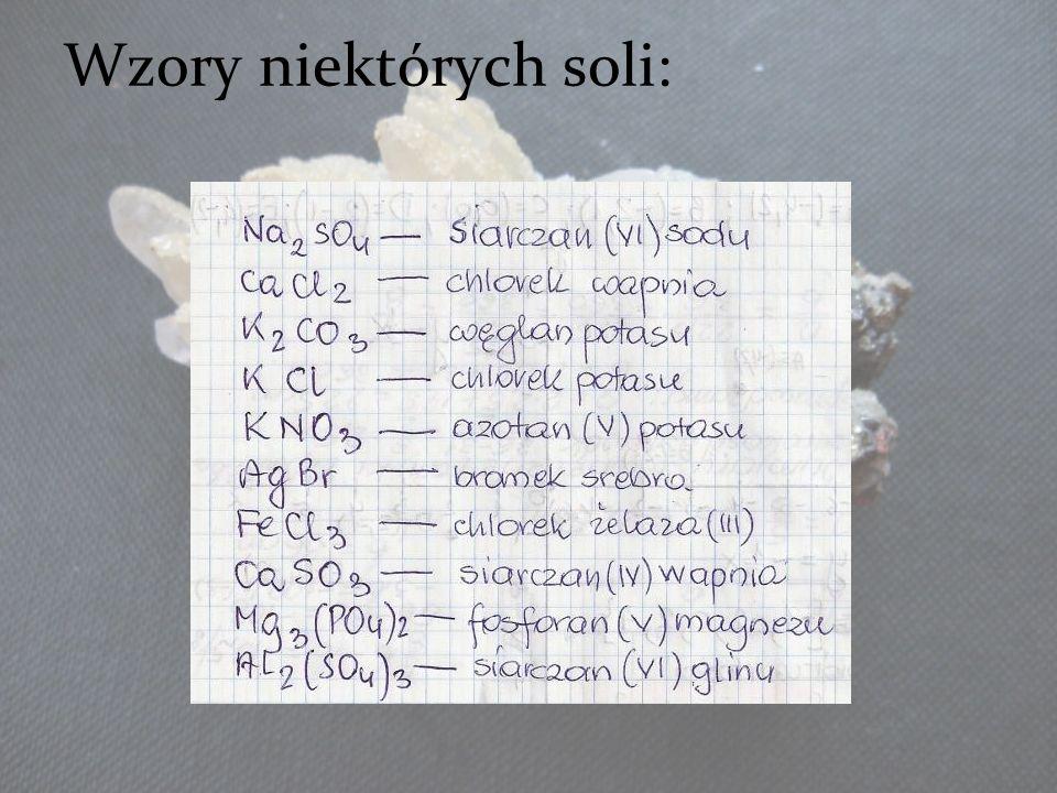 Wzory niektórych soli: