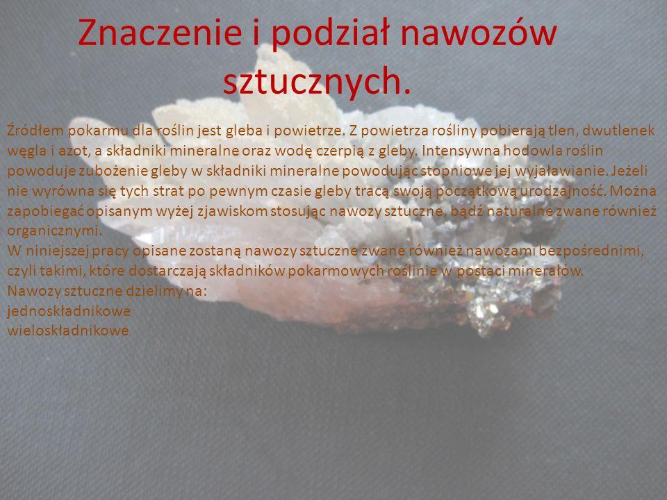 Znaczenie i podział nawozów sztucznych.