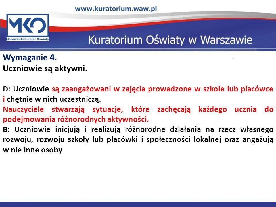 Wymaganie 4. Uczniowie są aktywni. Delegatura w Płocku