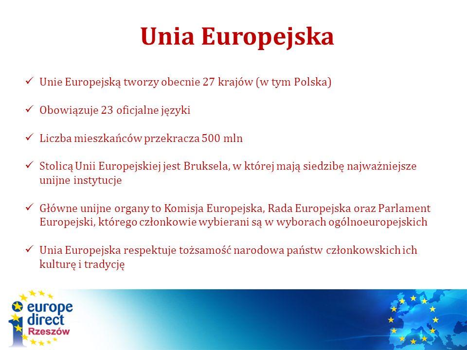 Unia Europejska Unie Europejską tworzy obecnie 27 krajów (w tym Polska) Obowiązuje 23 oficjalne języki.