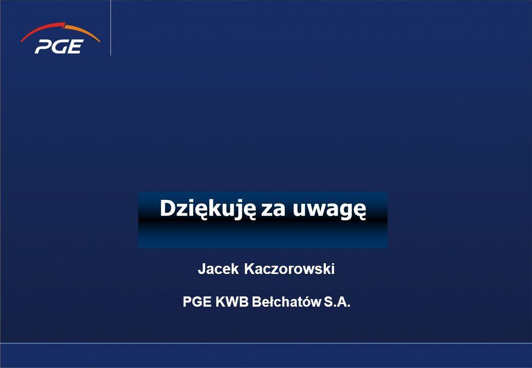 Dziękuję za uwagę Jacek Kaczorowski PGE KWB Bełchatów S.A.