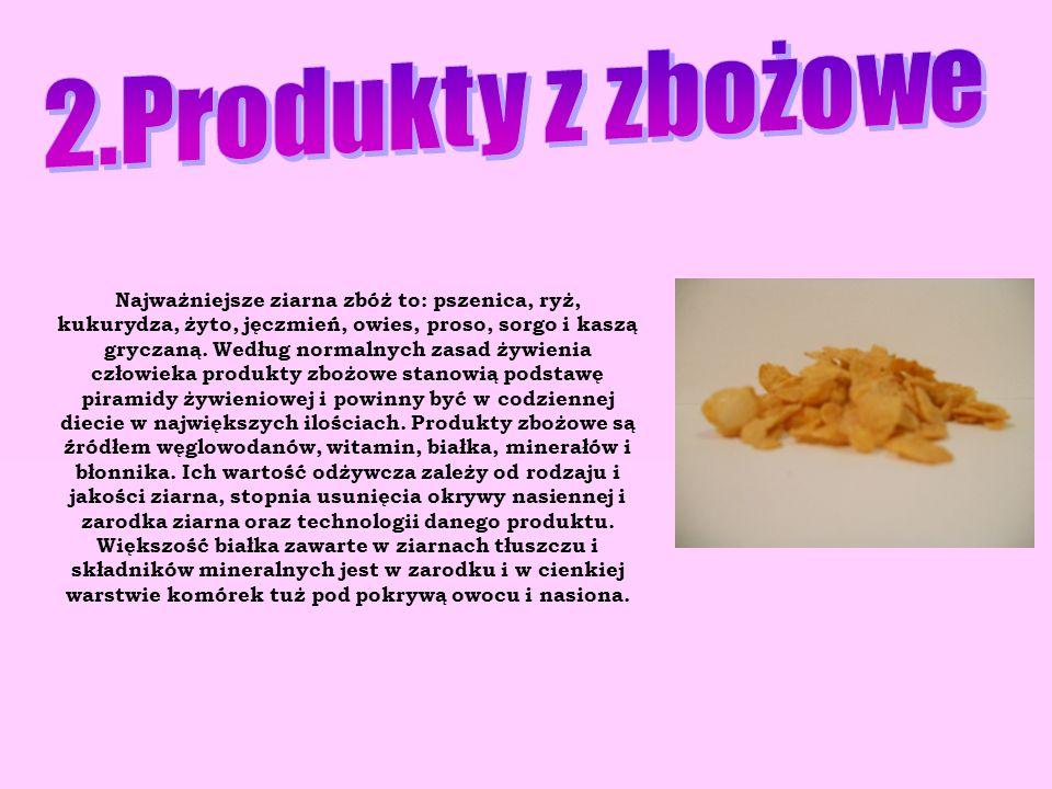 2.Produkty z zbożowe