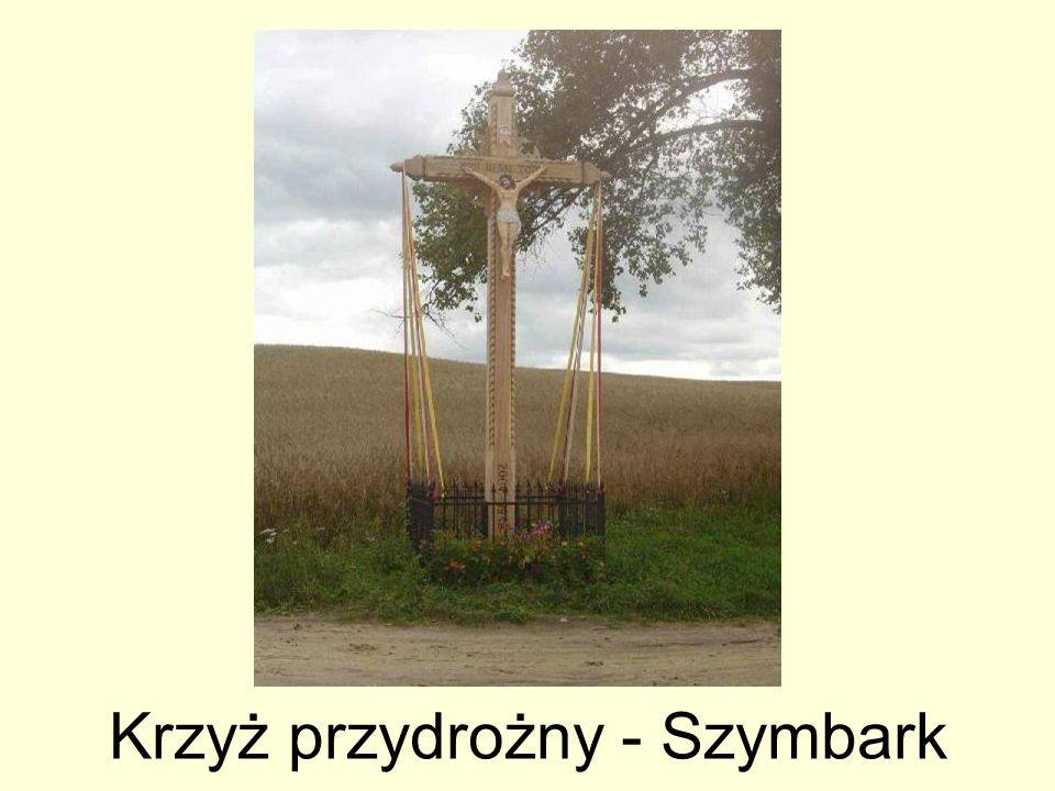 Krzyż przydrożny - Szymbark