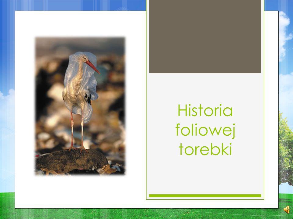 Historia foliowej torebki