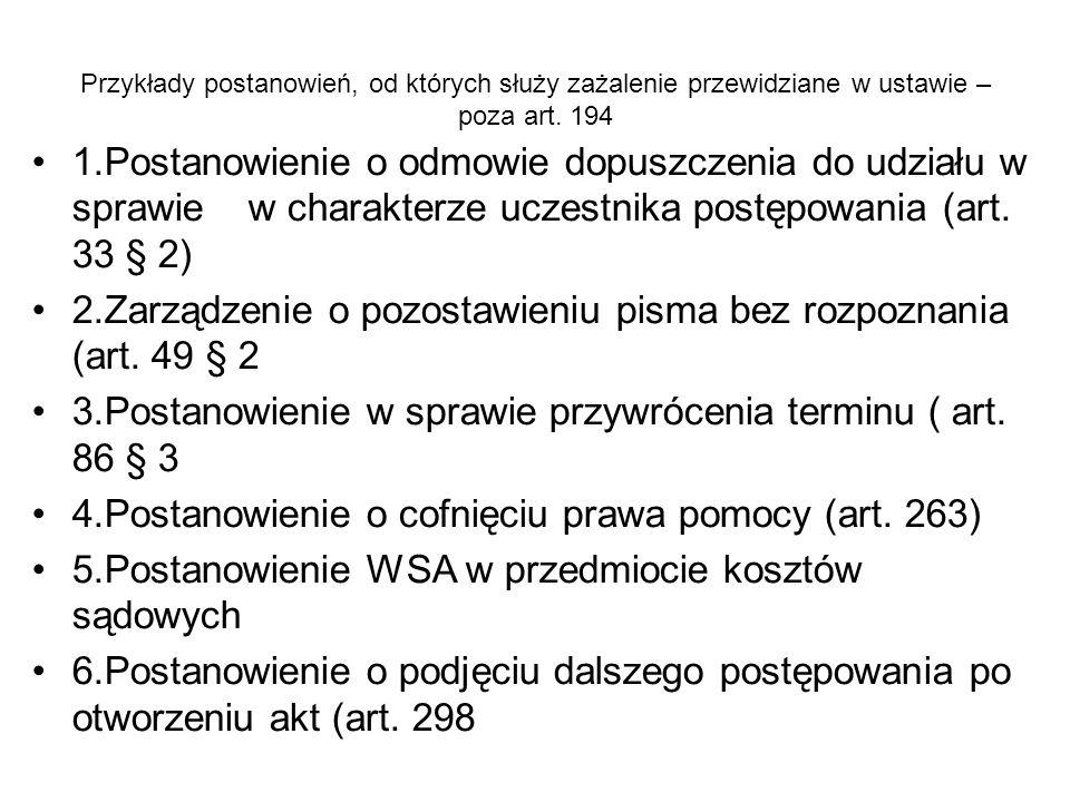 2.Zarządzenie o pozostawieniu pisma bez rozpoznania (art. 49 § 2