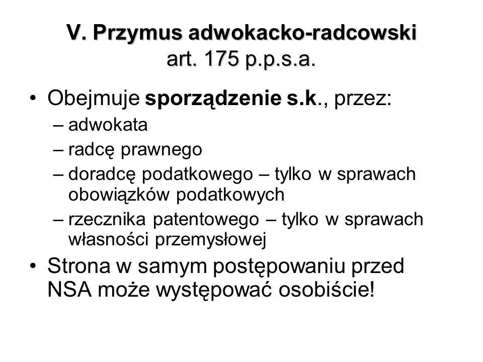 V. Przymus adwokacko-radcowski art. 175 p.p.s.a.