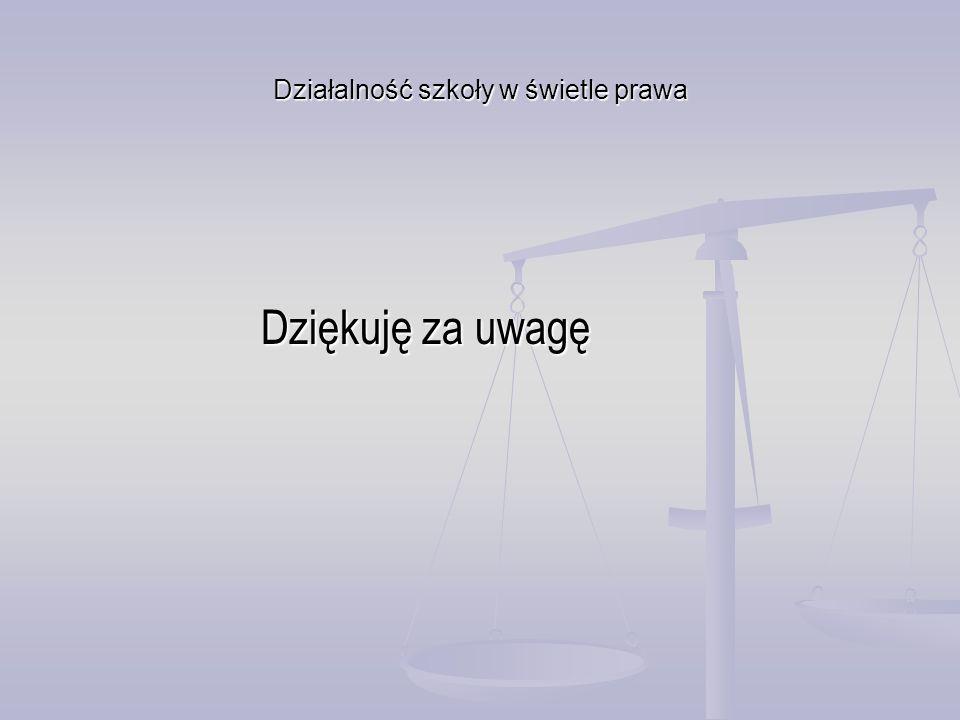 Działalność szkoły w świetle prawa