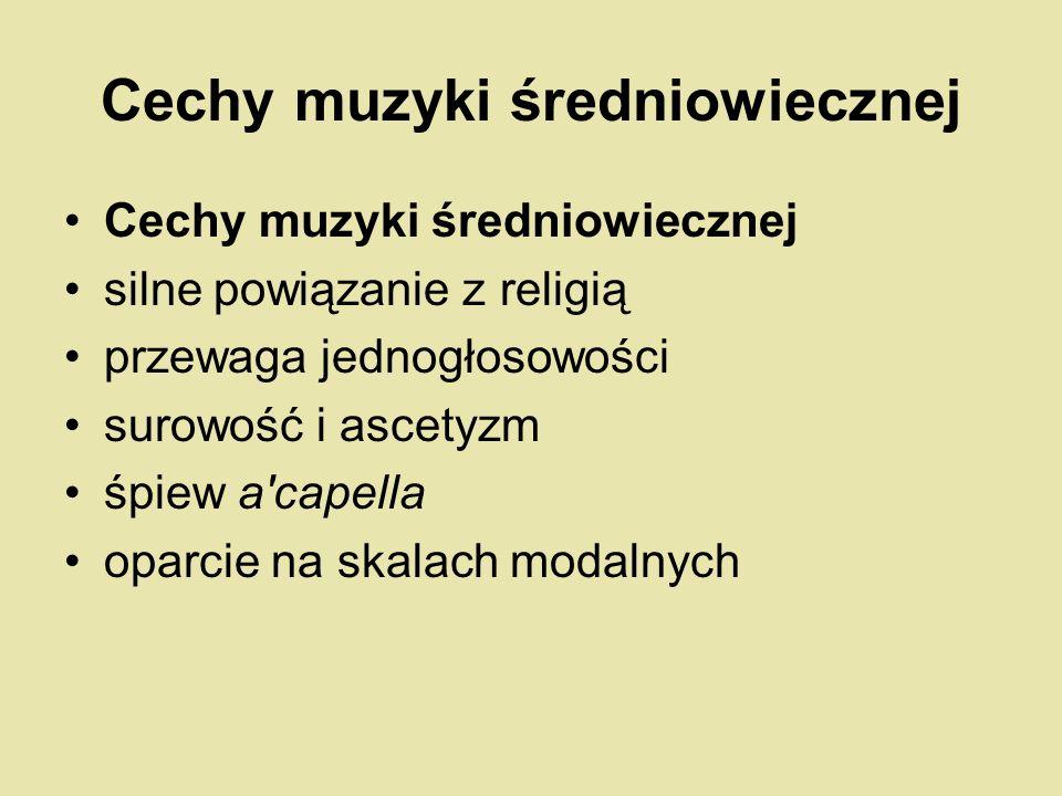 Cechy muzyki średniowiecznej