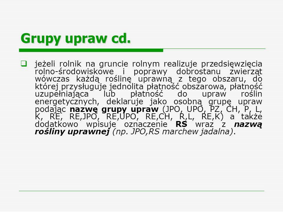 Grupy upraw cd.