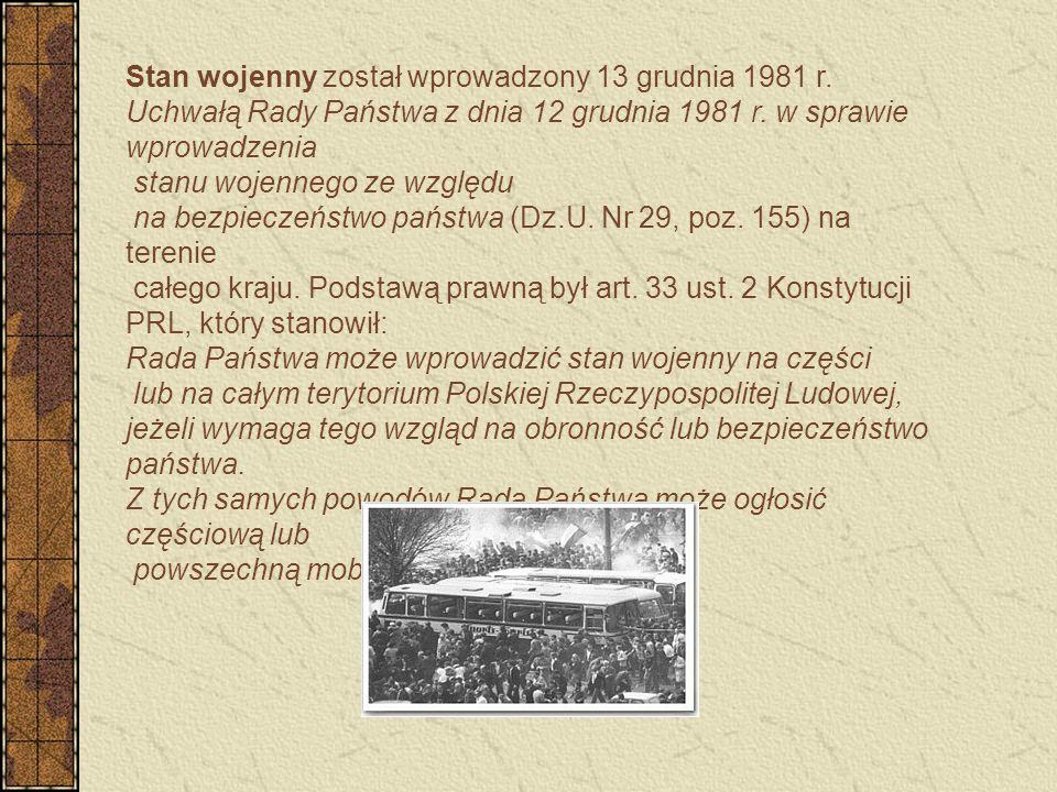 Stan wojenny został wprowadzony 13 grudnia 1981 r.