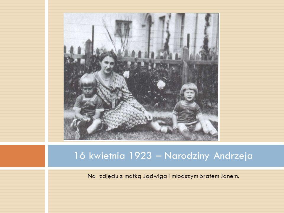 16 kwietnia 1923 – Narodziny Andrzeja
