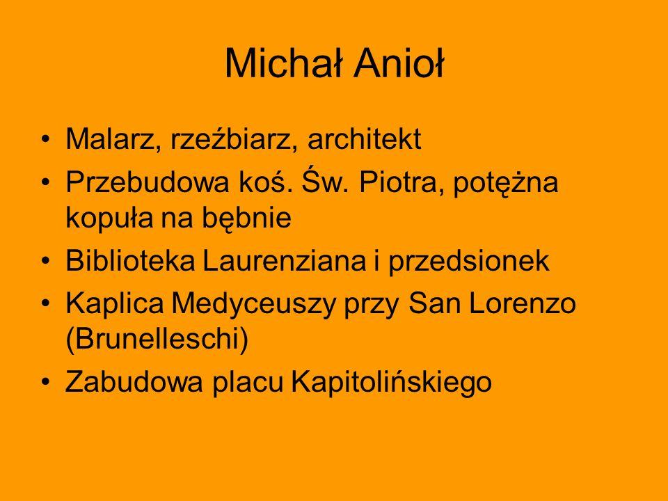Michał Anioł Malarz, rzeźbiarz, architekt