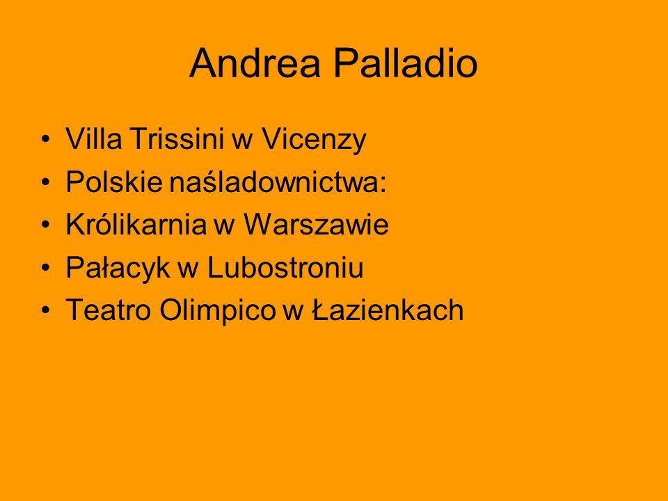 Andrea Palladio Villa Trissini w Vicenzy Polskie naśladownictwa: