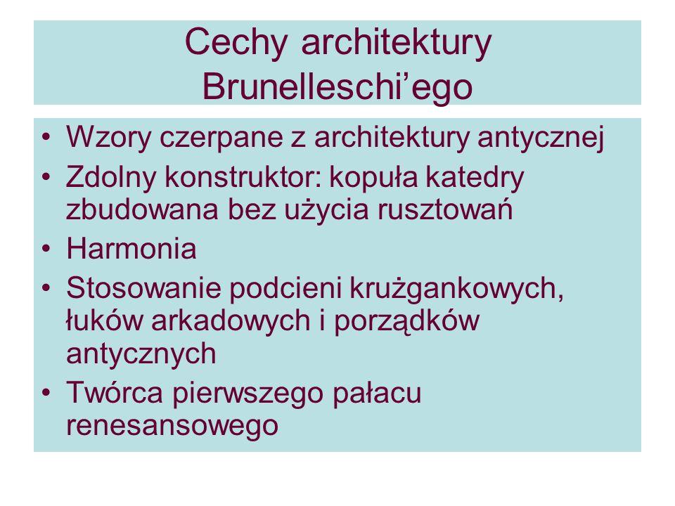 Cechy architektury Brunelleschi'ego