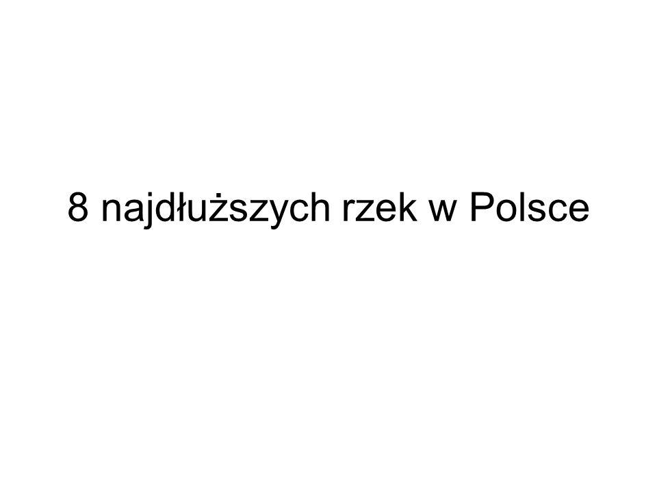 8 najdłuższych rzek w Polsce