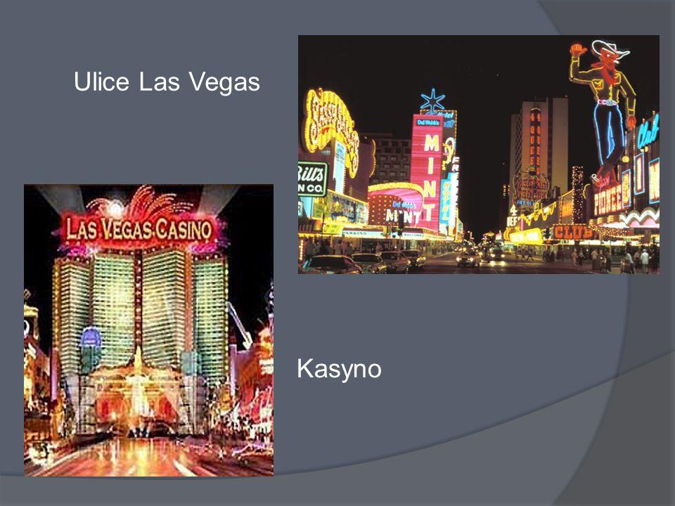 Ulice Las Vegas Kasyno