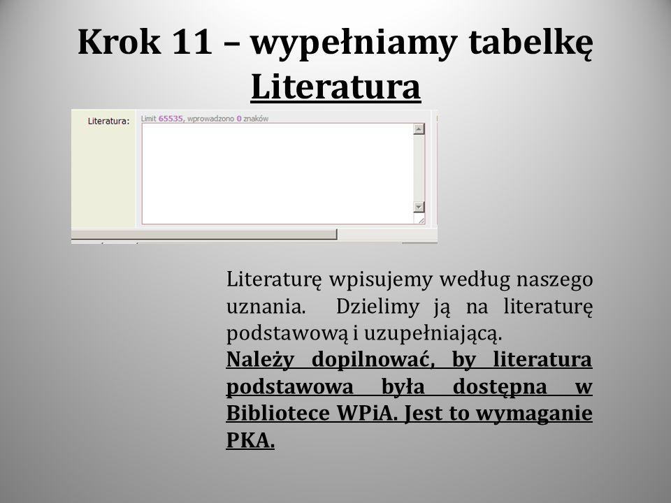 Krok 11 – wypełniamy tabelkę Literatura