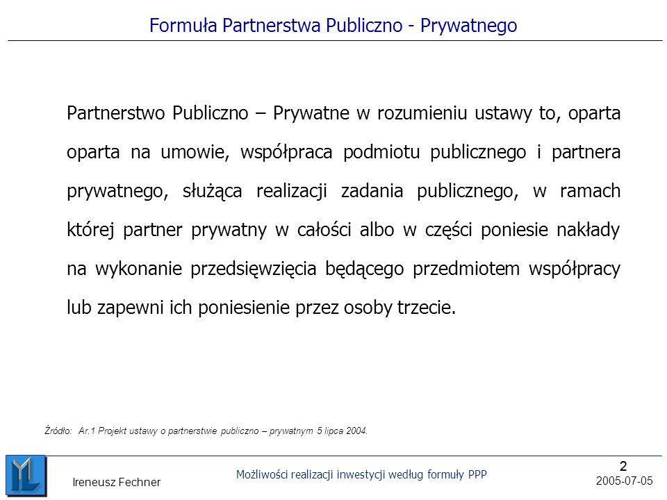Formuła Partnerstwa Publiczno - Prywatnego