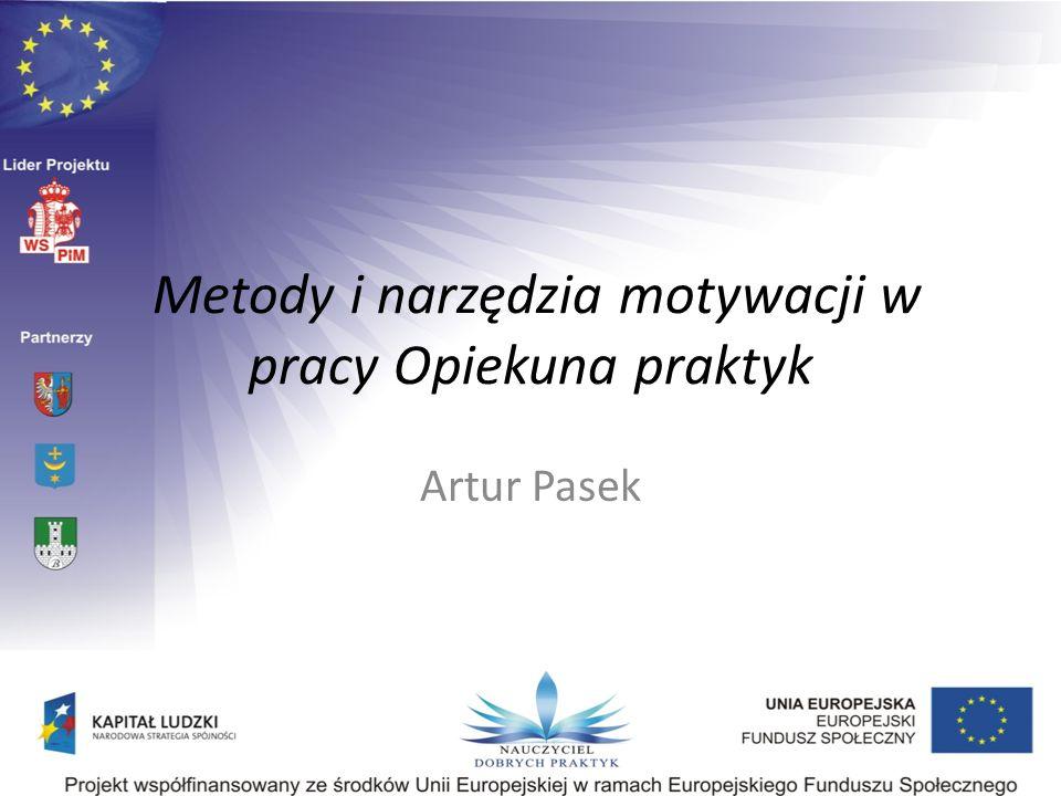 Metody i narzędzia motywacji w pracy Opiekuna praktyk