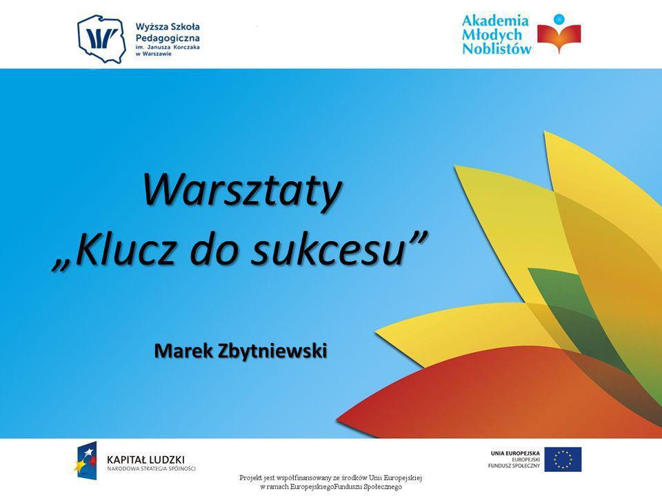 """Warsztaty """"Klucz do sukcesu Marek Zbytniewski"""