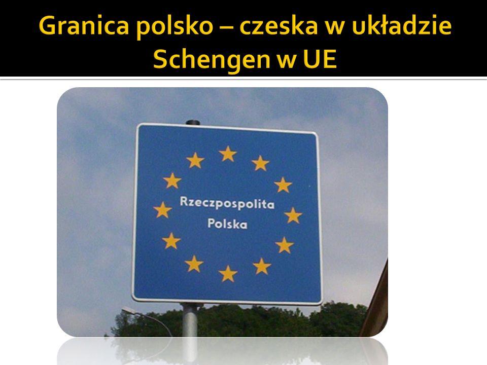 Granica polsko – czeska w układzie Schengen w UE
