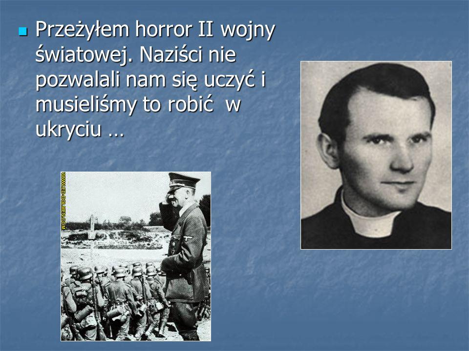 Przeżyłem horror II wojny światowej
