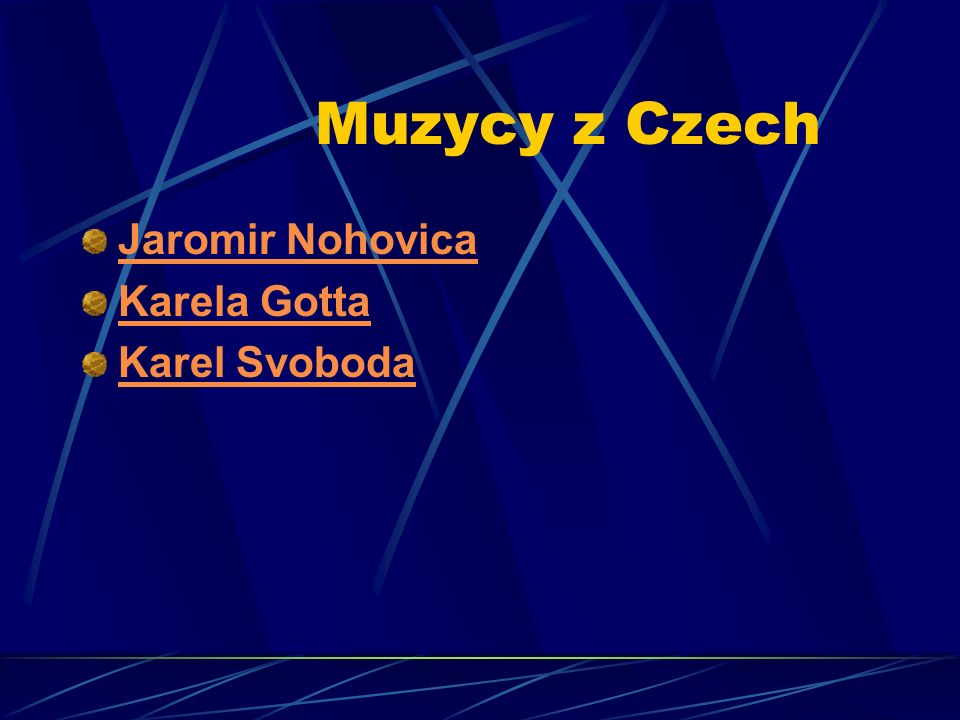 Muzycy z Czech Jaromir Nohovica Karela Gotta Karel Svoboda