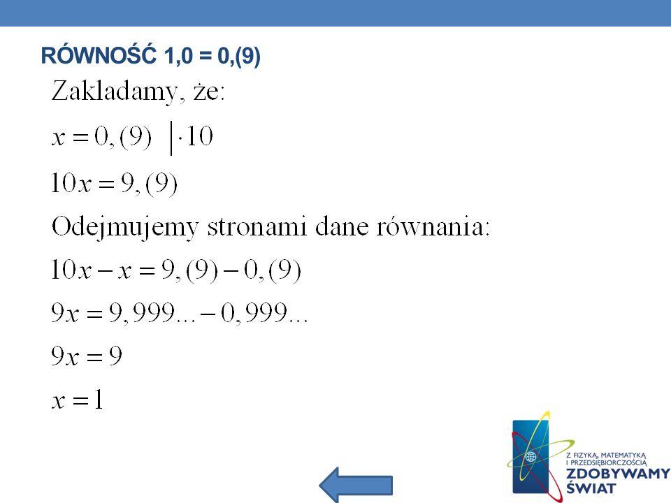 Równość 1,0 = 0,(9)