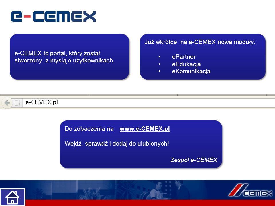 e-CEMEX.pl Już wkrótce na e-CEMEX nowe moduły: