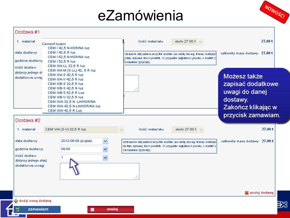 eZamówienia Możesz także zapisać dodatkowe uwagi do danej dostawy.