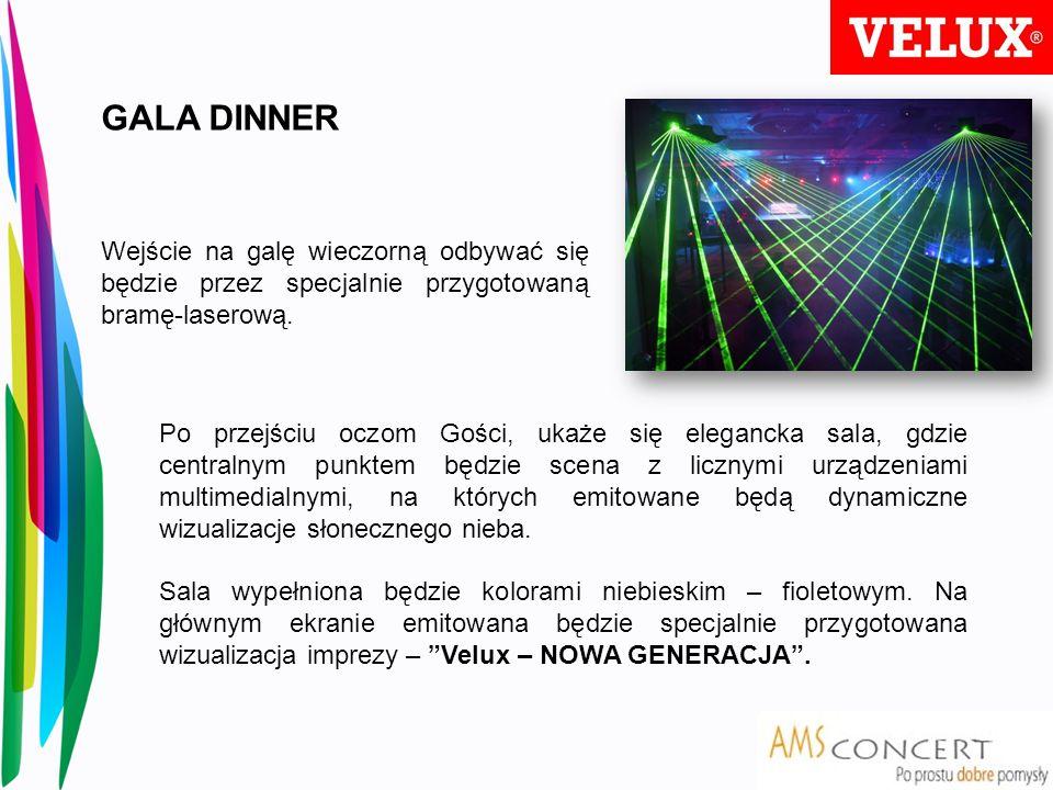 GALA DINNER Wejście na galę wieczorną odbywać się będzie przez specjalnie przygotowaną bramę-laserową.